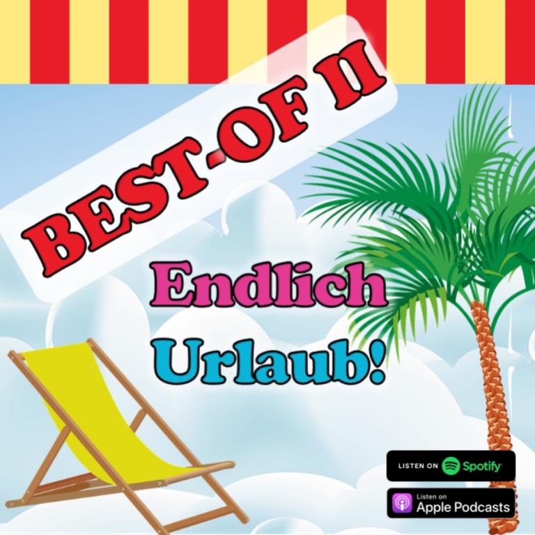 Best-Of II – Endlich Urlaub!